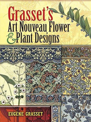 9780486463124: Grasset's Art Nouveau Flower and Plant Designs (Dover Pictorial Archive)