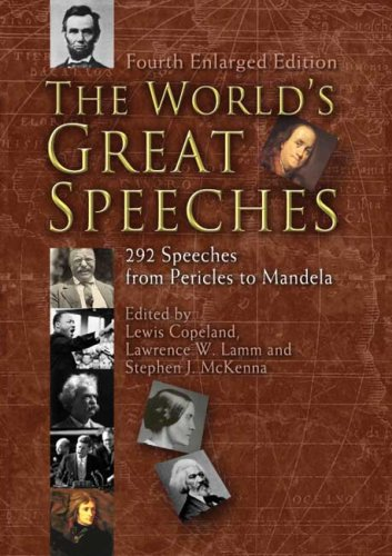 9780486463322: The World's Great Speeches: 292 Speeches from Pericles to Mandela (Fourth Enlarged Edition) (Dover)
