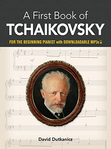 9780486464169: My First Book of Tchaikovsky: Favorite Pieces in Easy Piano Arrangements