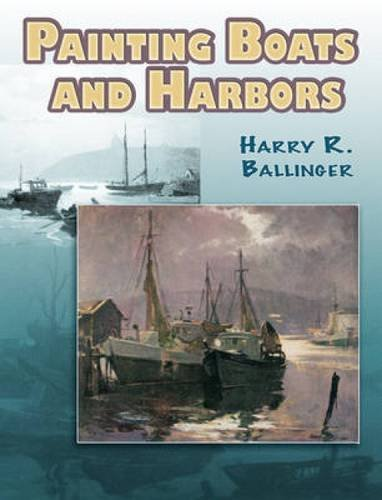 9780486464282: Painting Boats and Harbors (Dover Art Instruction)