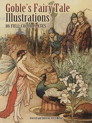 9780486465210: Goble's Fairy Tale Illustrations (Dover Fine Art, History of Art)
