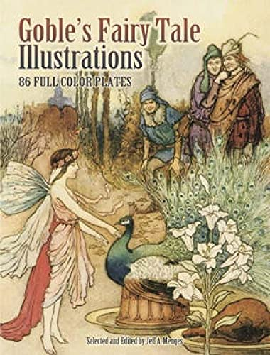 9780486465210: Goble's Fairy Tale Illustrations: 86 Full-color Plates