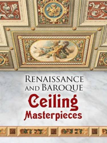 9780486465296: Renaissance and Baroque Ceiling Masterpieces