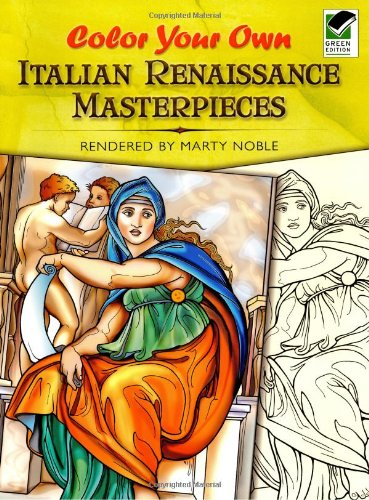 9780486465326: Color Your Own Italian Renaissance Masterpieces (Dover Art Coloring Book)