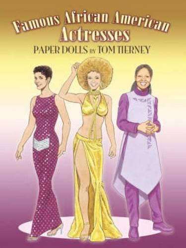 9780486465340: Famous African-American Actresses Paper Dolls (Dover Celebrity Paper Dolls)