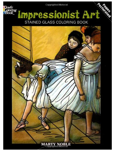 9780486465388: Impressionist Art Stained Glass Coloring Book (Dover Stained Glass Coloring Book)