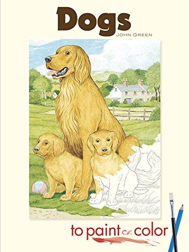 9780486465418: Dogs to Paint or Color (Dover Art Coloring Book)