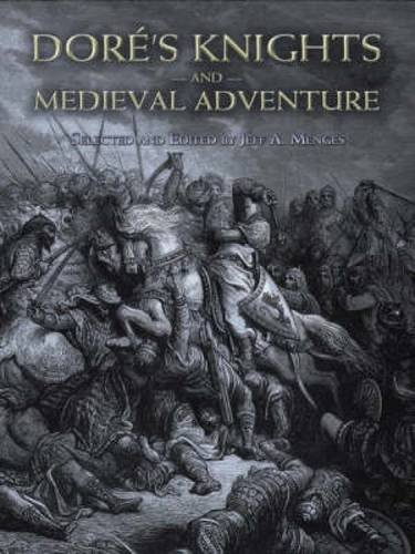 9780486465425: Dore's Knights and Medieval Adventure