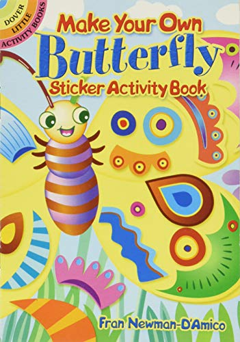 Make Your Own Butterfly Sticker Activity Book: Fran Newman-D'Amico