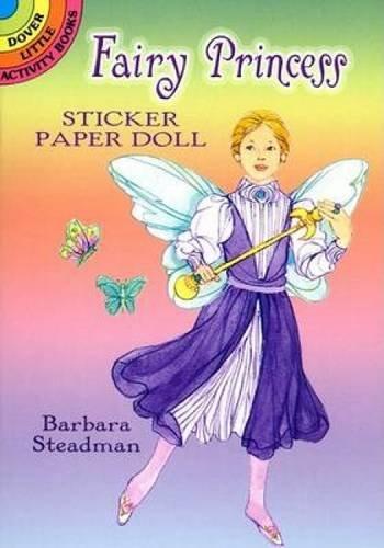 Fairy Princess Sticker Paper Doll (Dover Little: Barbara Steadman