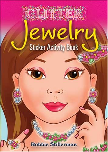 9780486465760: Glitter Jewelry Sticker Activity Book (Dover Little Activity Books Stickers)