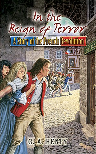 9780486466040: In the Reign of Terror: A Story of the French Revolution (Dover Children's Classics)