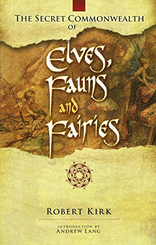 9780486466118: The Secret Commonwealth of Elves, Fauns and Fairies