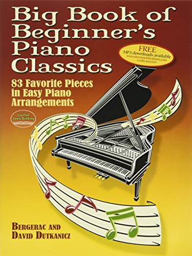 9780486466156: Big Book of Beginner's Piano Classics: 83 Favorite Pieces in Easy Piano Arrangements (Book & Downloadable MP3) (Dover Music for Piano)
