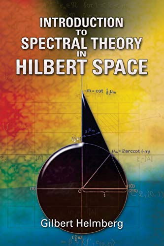 9780486466224: Introduction to Spectral Theory in Hilbert Space (Dover Books on Mathematics)