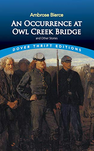 9780486466576: An Occurrence at Owl Creek Bridge and Other Stories (Dover Thrift Editions)