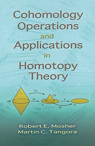 9780486466644: Cohomology Operations and Applications in Homotopy Theory (Dover Books on Mathematics)
