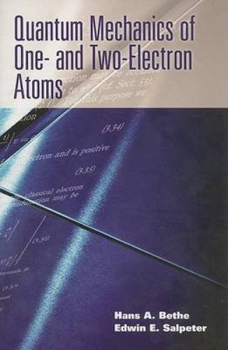 9780486466675: Quantum Mechanics of One- and Two-Electron Atoms (Dover Books on Physics)
