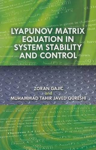 9780486466682: Lyapunov Matrix Equation in System Stability and Control (Dover Civil and Mechanical Engineering)