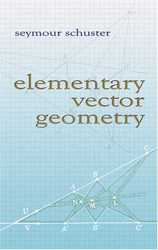 9780486466729: Elementary Vector Geometry (Dover Books on Mathematics)