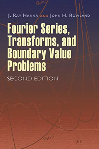 9780486466736: Fourier Series, Transforms, And Boundary Value Problems