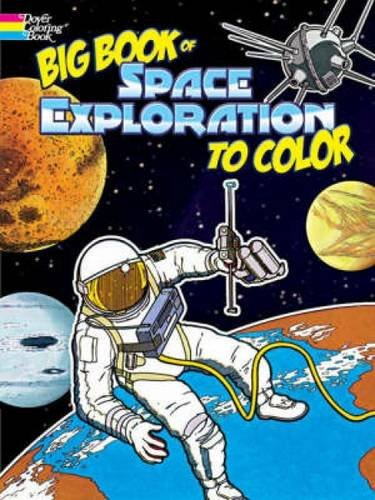 9780486466804: Big Book of Space Exploration to Color (Dover History Coloring Book)
