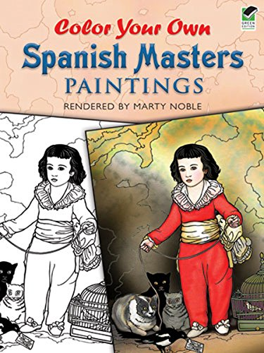 9780486467214: Color Your Own Spanish Masters Paintings (Dover Art Coloring Book)