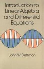9780486467375: Introduction To Linear Algebra And Differential Equations