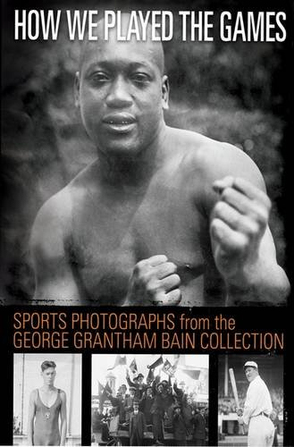 9780486467535: How We Played the Games: Sports Photographs 1910-1922 from the George Grantham Bain Collection