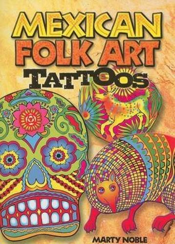 9780486467603: Mexican Folk Art Tattoos