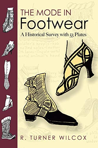 9780486467610: The Mode in Footwear: A Historical Survey With 53 Plates