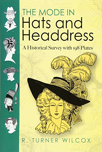 9780486467627: The Mode in Hats and Headdress: A Historical Survey with 190 Plates (Dover Fashion and Costumes)