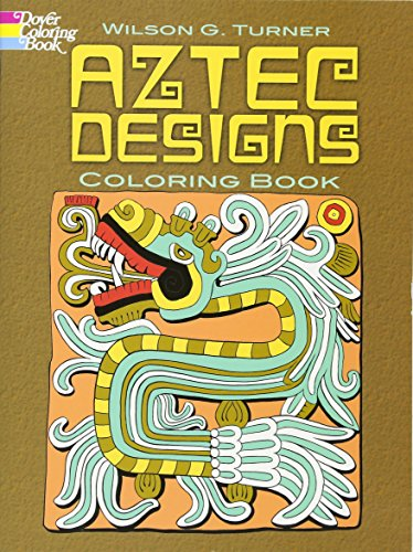 9780486467795: Aztec Designs Coloring Book (Dover Design Coloring ...