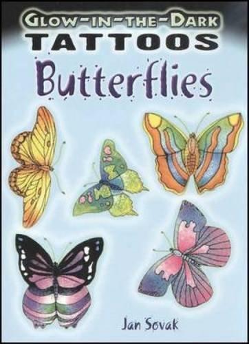 Glow-in-the-Dark Tattoos: Butterflies (Paperback)