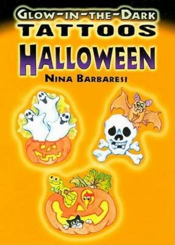 9780486468044: Glow-In-The-Dark Tattoos: Halloween (Dover Tattoos)