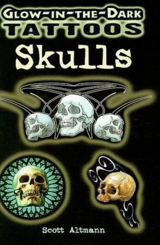9780486468068: Glow-In-The-Dark Tattoos: Skulls (Dover Tattoos)