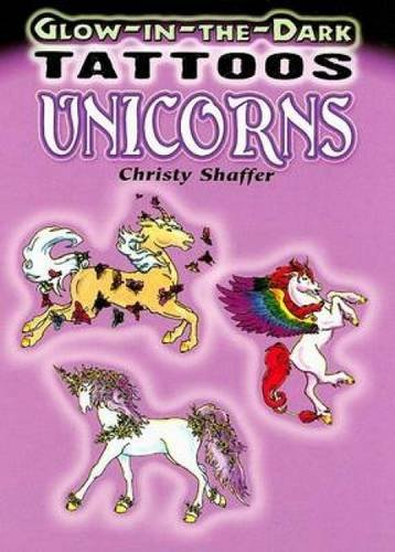 9780486468099: Glow-In-The-Dark Tattoos: Unicorns (Dover Tattoos)