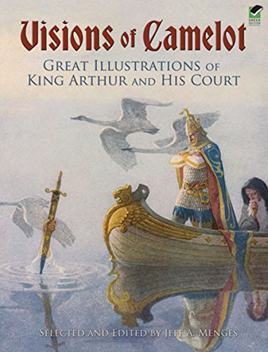 9780486468167: Visions of Camelot: Great Illustrations of King Arthur and His Court (Dover Fine Art, History of Art)