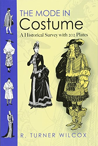 9780486468204: The Mode in Costume: A Historical Survey With 202 Plates
