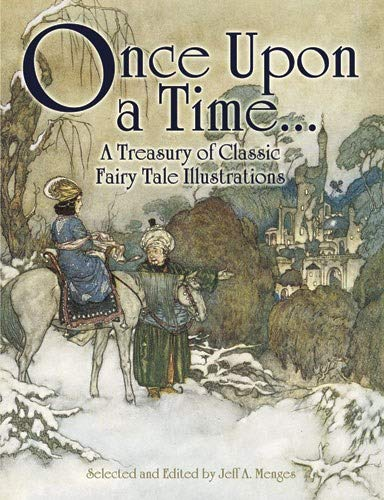 9780486468303: Once Upon a Time . . . A Treasury of Classic Fairy Tale Illustrations (Dover Fine Art, History of Art)