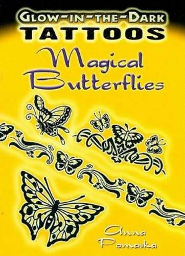 Glow-in-the-Dark Tattoos: Magical Butterflies (Paperback)