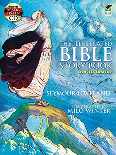 The Illustrated Bible Story Book - Old: Loveland, Seymour