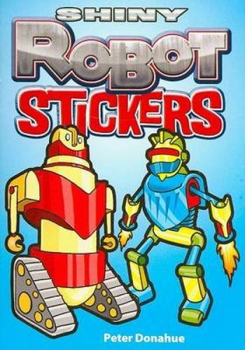9780486468495: Shiny Robot Stickers (Dover Little Activity Books Stickers)