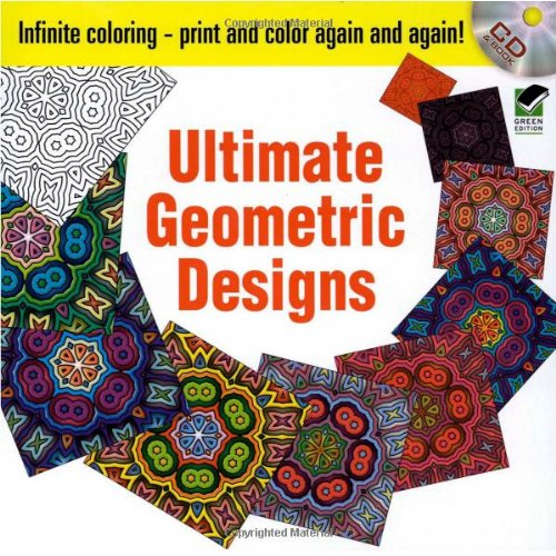 9780486468587: Infinite Coloring Ultimate Geometric Designs CD and Book (Dover Design Coloring Books)