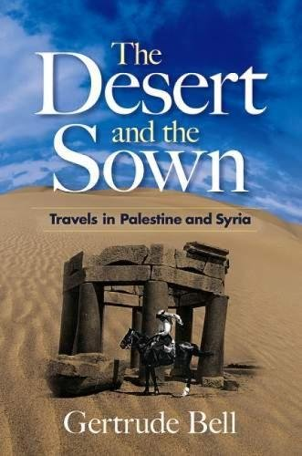 9780486468761: The Desert and the Sown: Travels in Palestine and Syria