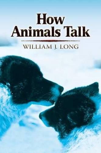9780486468808: How Animals Talk