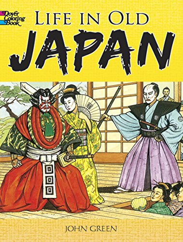 9780486468839: Life in Old Japan Coloring Book (Dover History Coloring Book)