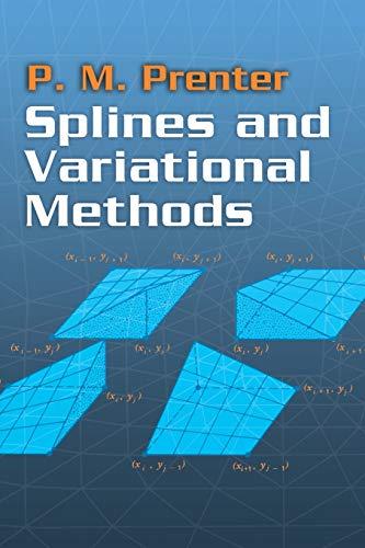 9780486469027: Splines and Variational Methods (Dover Books on Mathematics)