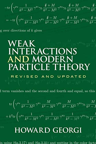 9780486469041: Weak Interactions and Modern Particle Theory