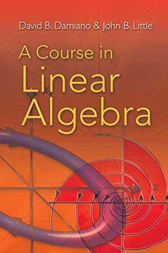 9780486469089: A Course in Linear Algebra (Dover Books on Mathematics)